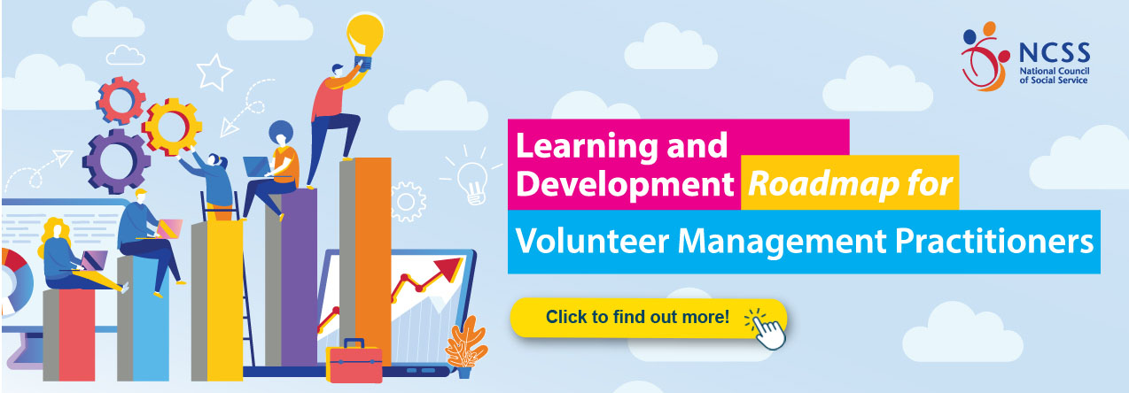 https://www.ncss.gov.sg/press-room/publications/detail-page/learning-and-development-roadmap-for-volunteer-management-practitioners